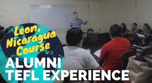 Leon, Nicaragua TEFL Course Review #2 - International TEFL Academy