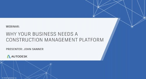 Why Your Business Needs a Construction Management Platform (October 2019)