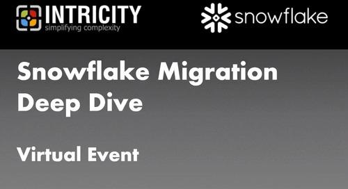 Snowflake Migration Deep Dive - Part 1