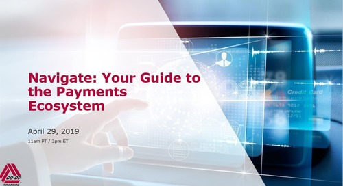 Navigate: Your Guide to the Payments Ecosystem