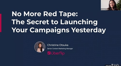 No More Red Tape: The Secret to Launching Your Campaigns Yesterday