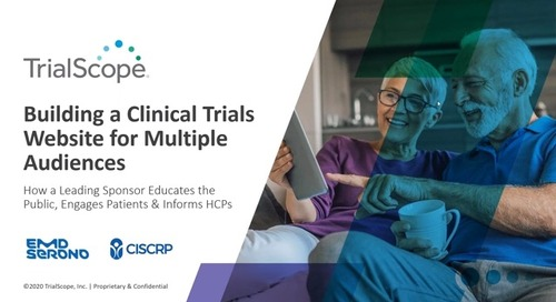 EMD Serono + CISCRP: How to Build a Clinical Trials Website for Multiple Audiences