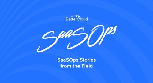 School of SaaSOps - Stories from the Field