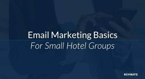 Email Marketing Basics for Small Hotel Groups
