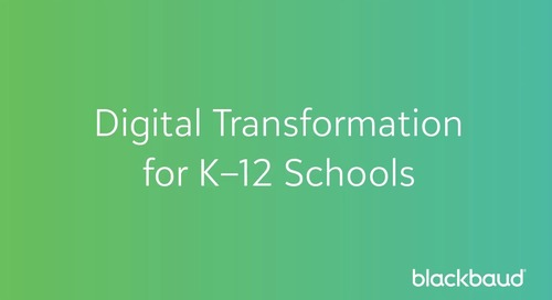 Digital Transformation for K–12 Schools - John Linton