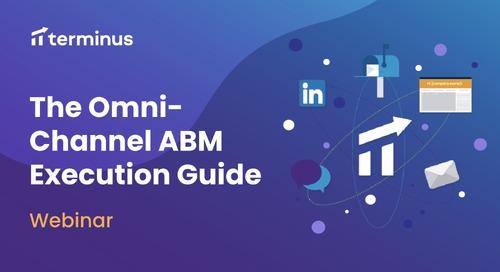 The Omni Channel ABM Execution Guide Webinar