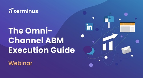 The Omni Channel ABM Execution Guide Webinar