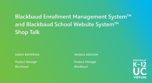 Blackbaud Enrollment Management and School Website System Shop Talk