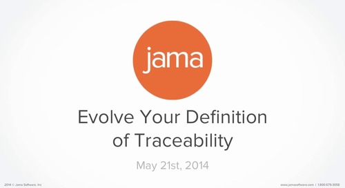 Evolve Your Definition  of Traceability