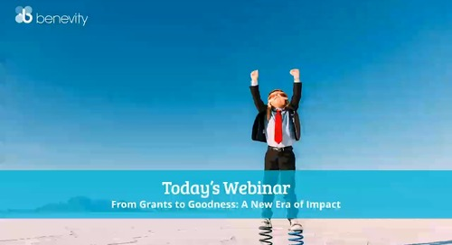 Webinar: From Grants to Goodness: A New Era of Goodness