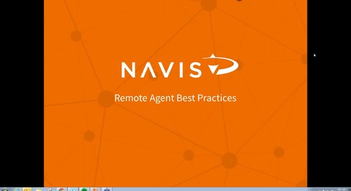 NAVIS Performance Webinar Series: Remote Agent Best Practices