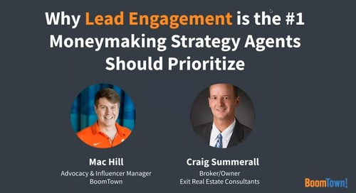 Why Lead Engagement is the #1 Moneymaking Strategy Agents Should Prioritize