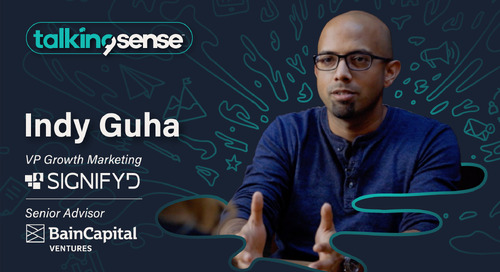 Getting a Seat at the Table with Indy Guha - VP Growth Marketing at Signifyd & Senior Advisor at Bain Capital Ventures