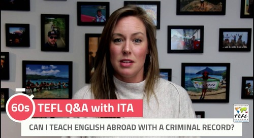 Can I Teach English Abroad With a Criminal Record? - TEFL Q&A with ITA