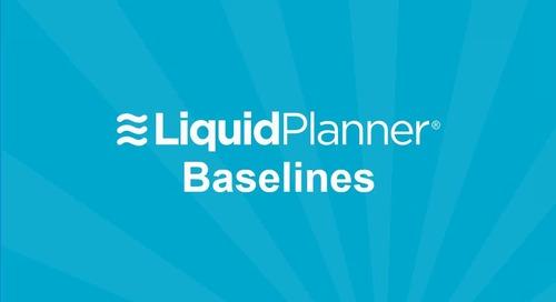 LiquidPlanner Baselines