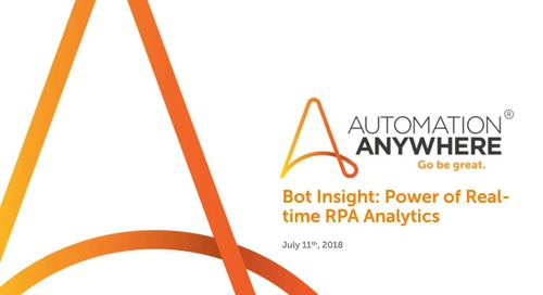 Bot Insight: Power of Real-time RPA Analytics