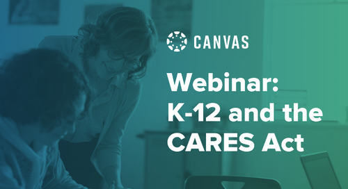 K-12 and the CARES Act: What Leaders Need to Know