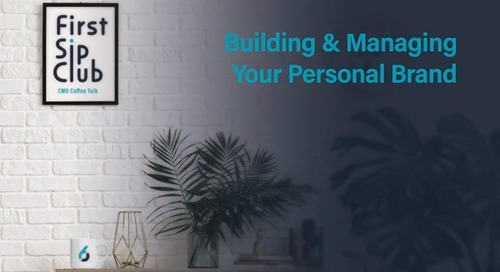The First Sip Club Wrap Up: Building & Managing Your Personal Brand