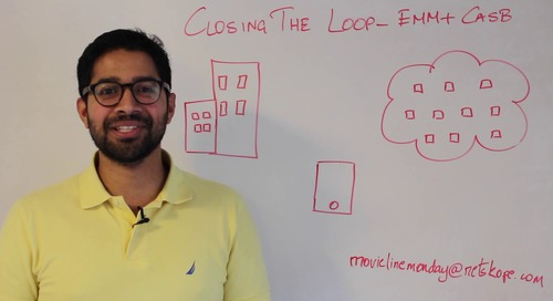 Movie Line Monday - Closing the loop: EMM + CASB