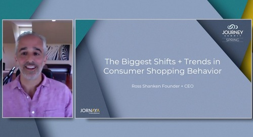 Journey Summit - The Biggest Shifts & Trends in Consumer Shopping Behavior