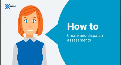 How to create and dispatch assessments