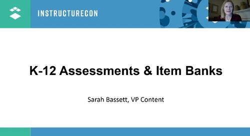 K-12 Assessments & Item Banks