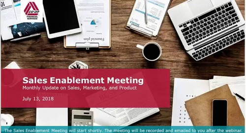 July 2018 - Monthly Sales Enablement Webinar (Internal)