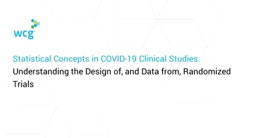 Statistical Concepts in COVID-19 Clinical Studies: Understanding the Design of, and Data from, Randomized Trials