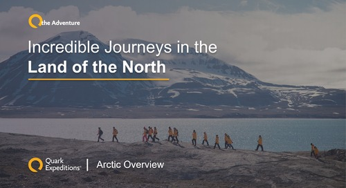 Arctic Overview: Incredible Journeys in the Land of the North - 13 Feb 2020