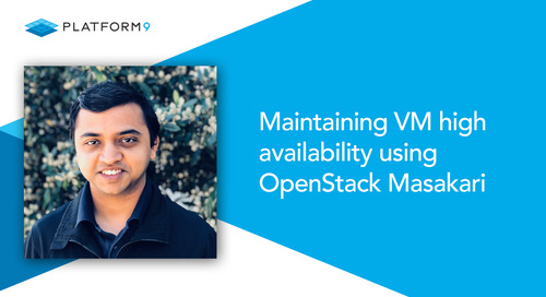 Maintaining VM High Availability Using OpenStack Masakari
