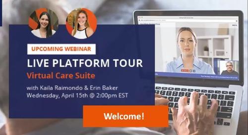 Virtual care suite - Live Platform Tour
