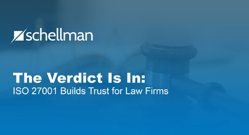 The Verdict is In: ISO 27001 Builds Trust For Law Firms
