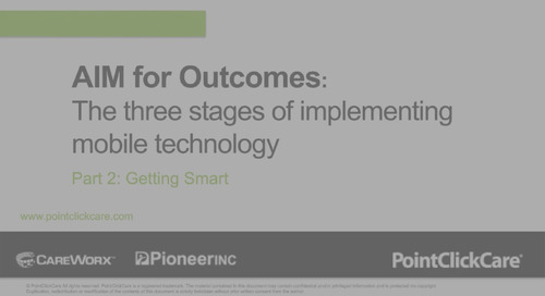 The three stages of implementing mobile technology. Part 2: Getting Smart