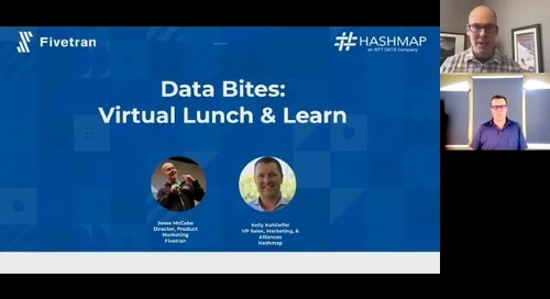 Data Bites: A Virtual Lunch and Learn with Fivetran and Hashmap