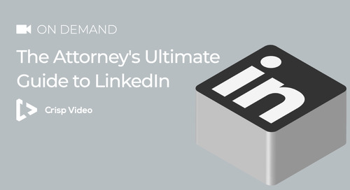 The Attorney's Ultimate Guide to LinkedIn Marketing