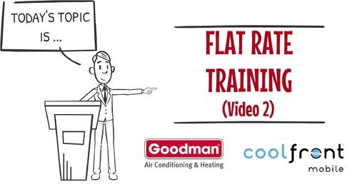 Flat Rate Training Video 2 Goodman