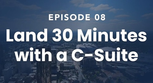 The Roof Episode 08: Land 30 Minutes with A C-Suite