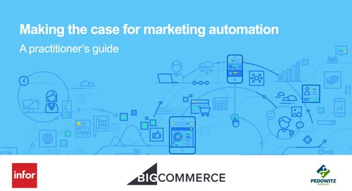 Making the Case for Marketing Automation: A Practitioner's Guide