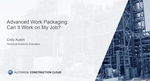 ENR On-Demand: Advanced Work Packaging: Can It Work on My Job?