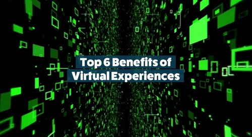 Top 6 Benefits of Virtual Experiences