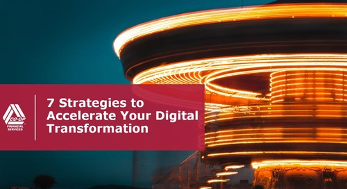 7 Strategies to Accelerate Your Digital Transformation