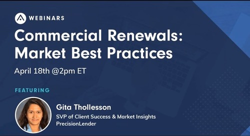 PrecisionLender Webinar Series: Commercial Loan Renewals: Market Best Practices