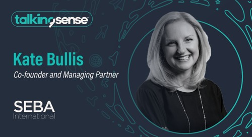 Elevating Your Go-To-Market with Kate Bullis, Co-founder and Managing Partner, SEBA International