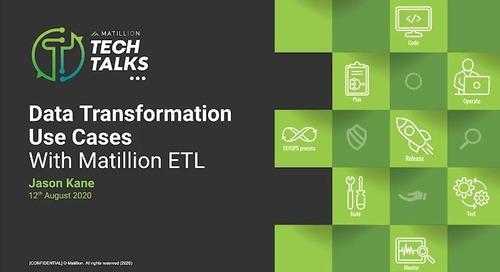 Tech Talk - Data Transformation Use Cases With Matillion ETL