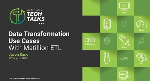 Tech Talk - Data Transformation Use Cases With Matillion ETL