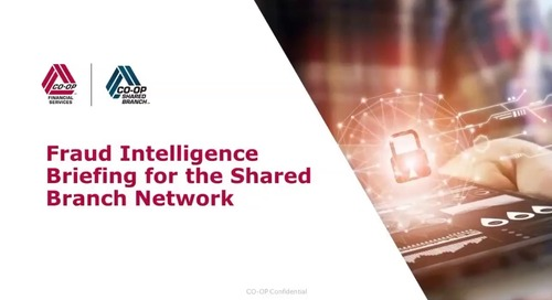 Fraud Intelligence Briefing for the Shared Branch Network Webinar - Sept 2019
