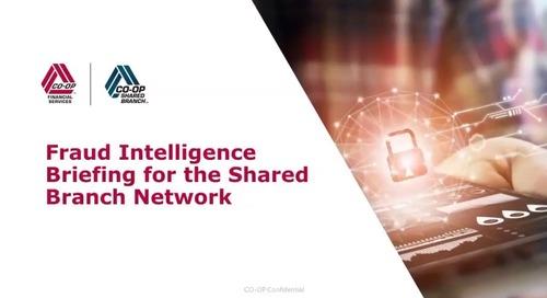 Fraud Intelligence Briefing for the Shared Branch Network Webinar - Sept 2019