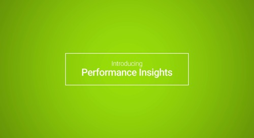 Performance Insights: Customer Story