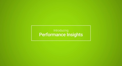 Performance Insights: Customer Story