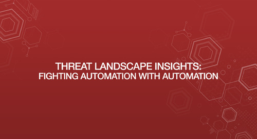 Threate Landscape Insights: Fighting Automation With Automation